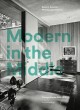 Cover for Modern in the Middle: Chicago Houses 1929-75
