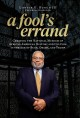 Cover for A fool's errand: creating the National Museum of African American History a...
