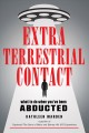Cover for Extraterrestrial contact: what to do when you've been abducted