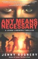 Cover for Any means necessary: a Leona Lindberg thriller