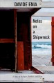 Cover for Notes on a shipwreck: a story of refugees, borders, and hope
