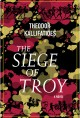 Cover for The siege of Troy