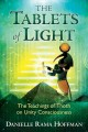 Cover for The tablets of light: the teachings of Thoth on unity consciousness