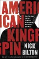 Cover for American kingpin: the epic hunt for the criminal mastermind behind the Silk...