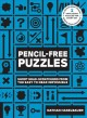 Cover for Pencil-free puzzles: short head-scratchers from the easy to near impossible