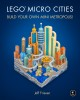 Cover for LEGO micro cities: build your own mini metropolis!