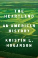 Cover for The heartland: an American history