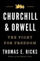 Cover for Churchill and Orwell: the fight for freedom