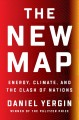 Cover for The new map: energy, climate, and the clash of nations