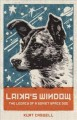 Cover for Laika's Window: The Legacy of a Soviet Space Dog