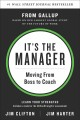 Cover for It's the Manager: Gallup Finds the Quality of Managers and Team Leaders Is ...