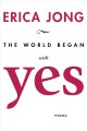 Cover for The World Began With Yes