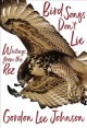 Cover for Bird songs don't lie: writings from the rez