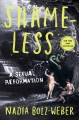 Cover for Shameless: a sexual reformation