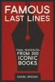 Cover for Famous Last Lines: 300 Final Sentences from the World's Greatest Literature