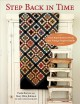 Cover for Step back in time: turn reproduction prints into vintage-inspired quilts