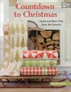 Cover for Countdown to Christmas: quilts and more that span the seasons