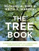 Cover for The tree book: superior selections for landscapes, streetscapes, and garden...