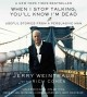 Cover for When I stop talking, you'll know I'm dead: useful stories from a persuasive...