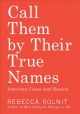 Cover for Call Them by Their True Names: American Crises