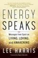 Cover for Energy speaks: messages from spirit on living, loving, and awakening
