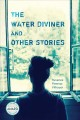 Cover for The water diviner and other stories