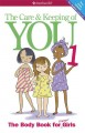 Cover for The care & keeping of you: The body book for younger girls