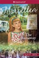 Cover for The runaway: a mystery featuring Maryellen