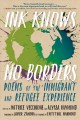 Cover for Ink knows no borders: poems of the immigrant and refugee experience