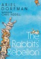 Cover for The rabbits' rebellion