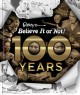Cover for Ripley's Believe It or Not! 100 Years