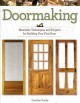 Cover for Doormaking: materials, techniques, and projects for building your first doo...