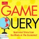 Cover for Game query: nontrivial trivia from the minds at the Economist