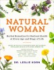 Cover for Natural woman: herbal remedies for radiant health at every age and stage of...