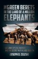 Cover for The Green Berets in the land of a million elephants: U.S. Army Special warf...