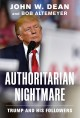 Cover for Authoritarian Nightmare: Trump and His Followers