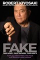 Cover for Fake - Fake Money, Fake Teachers, Fake Assets: How Lies Are Making the Poor...