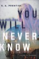 Cover for You will never know: a novel of suspense