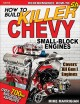 Cover for How to build killer Chevy small-block engines