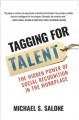 Cover for Tagging for talent: the hidden power of social recognition in the workplace
