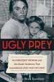 Cover for Ugly Prey: An Innocent Woman and the Death Sentence That Scandalized Jazz A...
