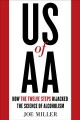 Cover for US of AA: how the twelve steps hijacked the science of alcoholism