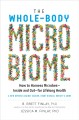 Cover for The Whole-body Microbiome: How to Harness Microbesاinside and Outاfor Lif...