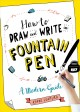 Cover for How to draw and write in fountain pen