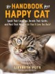 Cover for The Handbook for a Happy Cat: Speak Their Language, Decode Their Quirks, an...