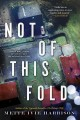 Cover for Not of this fold