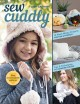 Cover for Sew cuddly: 12 plush Minky projects for fun & fashion: tips & techniques to...