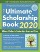 Cover for The ultimate scholarship book 2020: billions of dollars in scholarships, gr...