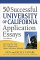 Cover for 50 successful University of California application essays: get into the top...