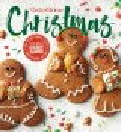 Cover for Taste of home Christmas. 400+ Recipes, Menus, Crafts, Snacks, Desserts, Gif...